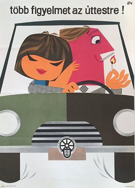 41. lengyel sandor   pay closer attention to the road hungarian safety poster 1960s car driving