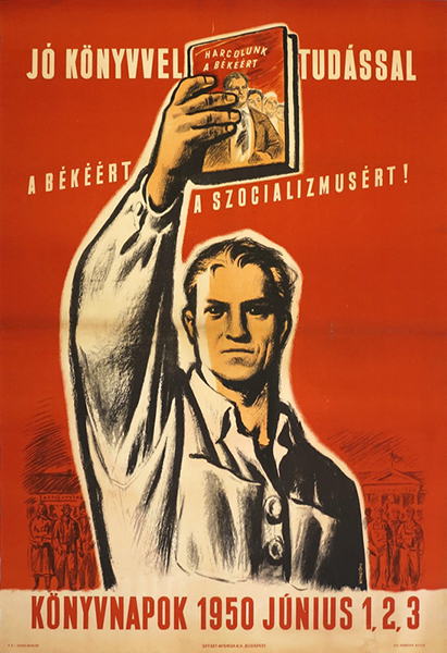 55. konecsni   with good books and knowledge for socialism 1950 hungarian communist propaganda poster