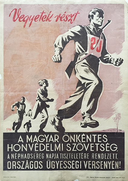 Gonczi gebhardt   hungarian voluntary home defense alliance 1955 communist propaganda poster