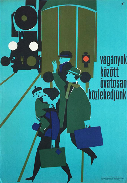 Gunda antal   be careful when crossing railway tracks 1965 original hungarian travel safety propaganda poster