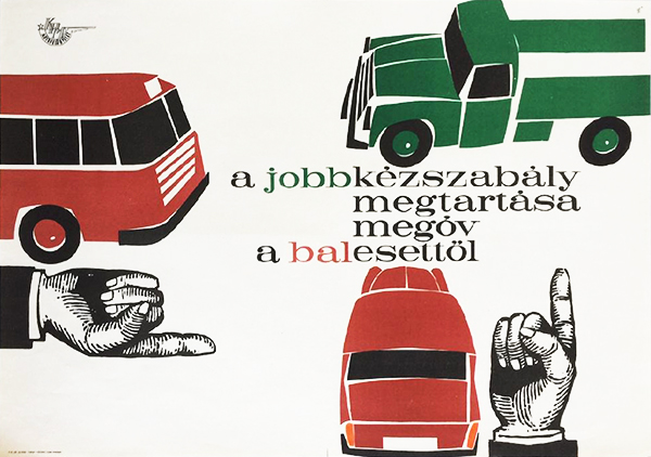 Gunda antal   keeping the priority to the right prevents accidents 1963 original hungarian travel safety propaganda poster copy