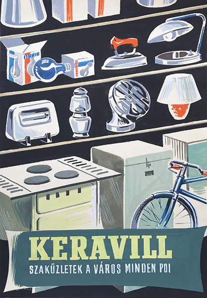 Laszlo molnar   keravill household appliance stores all around the city 1955 hungarian painted poster artwork