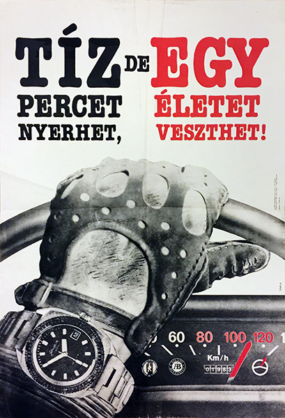 istvan matrai   you can save 10 minutes but might lose a life 1983 hungarian safety insurance poster