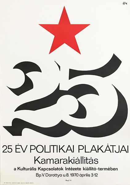Papp  ga%cc%81bor   25 years of political poster 1970 original hungarian vintage exhibition poster