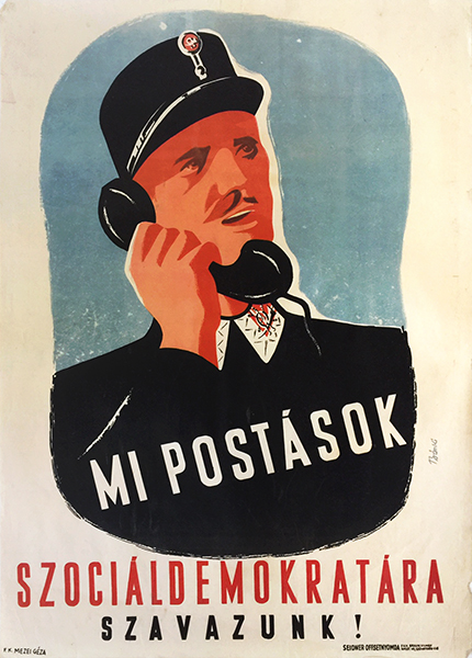 Laszlo banki   we postal workers vote for social democrats 1947 hungarian propaganda election poster