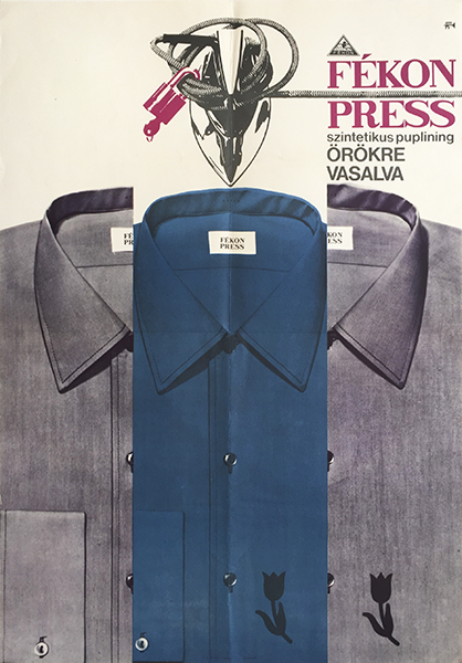 Fekon press synthetic poplin shirt ironed forever 1970s hungarian fashion apparel clothing commercial poster