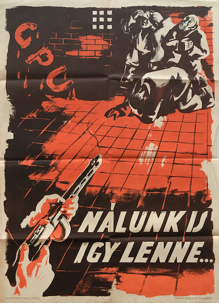 This would be our fate too gpu 1944 anti soviet hungarian nazi propaganda poster